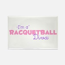 I'm a Racquetball diva Rectangle Magnet