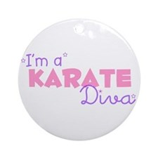I'm a Karate diva Ornament (Round)