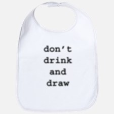 don't drink and draw Bib