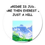 BRIDGE2.png Round Car Magnet