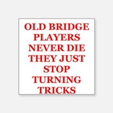 "BRIDGE2.png Square Sticker 3"" x 3"""