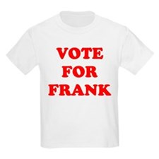 Vote For Frank Kids T-Shirt