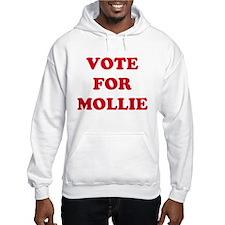 VOTE FOR MOLLIE Hoodie Sweatshirt