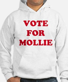 VOTE FOR MOLLIE Hoodie Sweatshirt