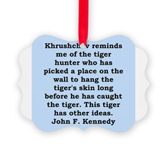 kennedy quote Ornament