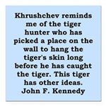 kennedy quote Square Car Magnet 3