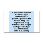 kennedy quote Rectangle Car Magnet