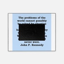 john f kennedy quote Picture Frame