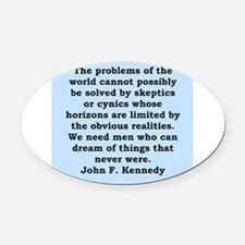 john f kennedy quote Oval Car Magnet