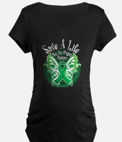 Organ Donor Save A Life Butte Maternity T-Shirt