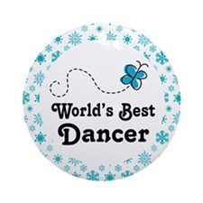 Dancer (Worlds Best) Gift Ornament (Round)