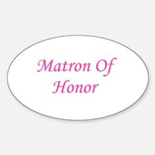Matron of Honor Oval Decal
