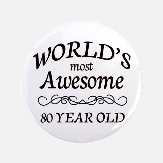 """Awesome Birthday 3.5"""" Button"""