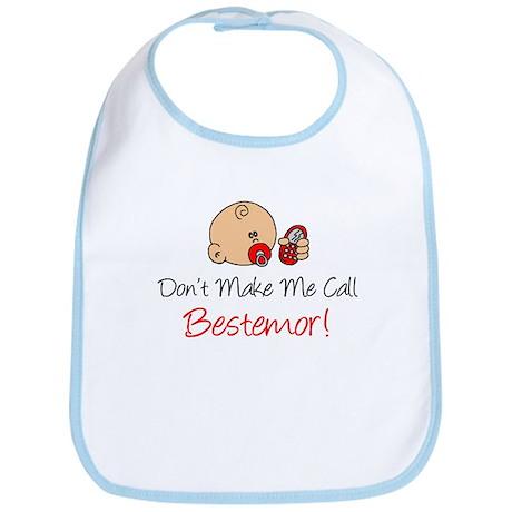 Dont Make Me Call Bestemor Bib
