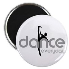 dance everyday Magnet