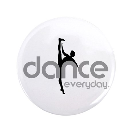 "dance everyday 3.5"" Button"