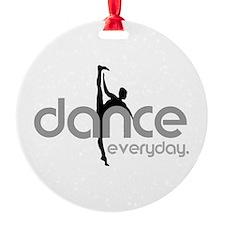 dance everyday Ornament