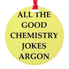 CHEMISTRY joke Ornament