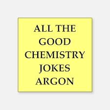 "CHEMISTRY joke Square Sticker 3"" x 3"""