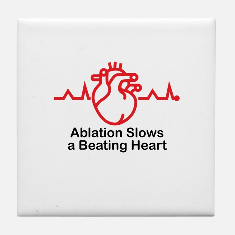 Ablation Slows A Beating Heart ™ 02 Tile Coaster