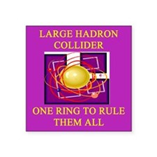 funny large hadron collider joke gifts t-shirts Sq