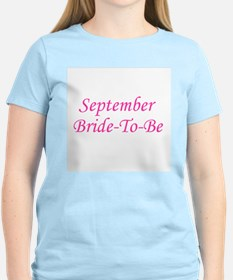 September Bride To Be Women's Pink T-Shirt