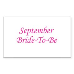 September Bride To Be Rectangle Decal