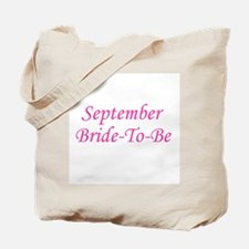 September Bride To Be Tote Bag