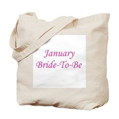 January Bride To Be Tote Bag