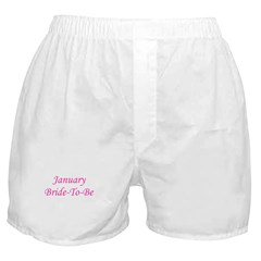 January Bride To Be Boxer Shorts