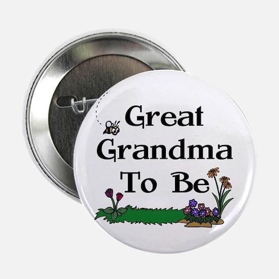 Great Grandma To Be Gardener Button
