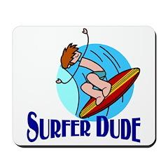 Surfer Dude Mousepad