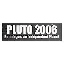 Pluto 2006 Bumper Bumper Sticker