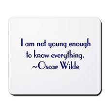Wilde - not young enough Mousepad