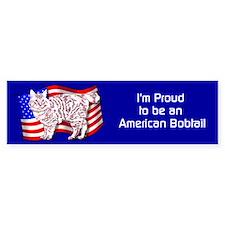 Proud to be an American Bobtail bumper sticker
