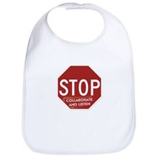 Stop Collaborate and Listen Bib
