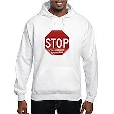 Stop Collaborate and Listen Hoodie Sweatshirt