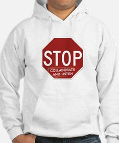 Stop Collaborate and Listen Jumper Hoody