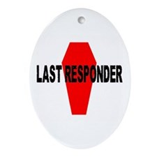 LAST RESPONDER Oval Ornament