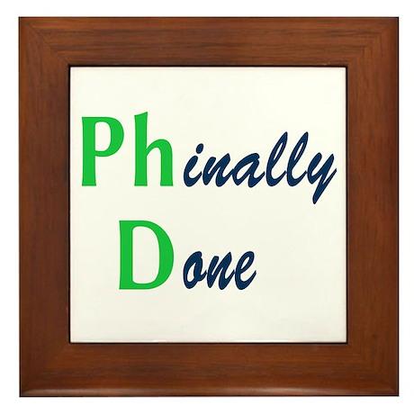 Phinally Done Green Framed Tile