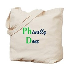 Phinally Done Green Tote Bag