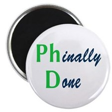 """Phinally Done Green 2.25"""" Magnet (100 pack)"""