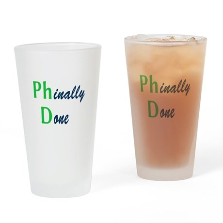 Phinally Done Green Drinking Glass