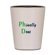 Phinally Done Green Shot Glass