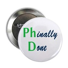 """Phinally Done Green 2.25"""" Button (10 pack)"""