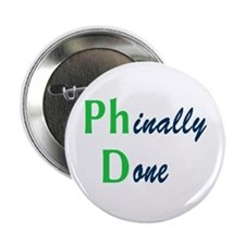 """Phinally Done Green 2.25"""" Button"""
