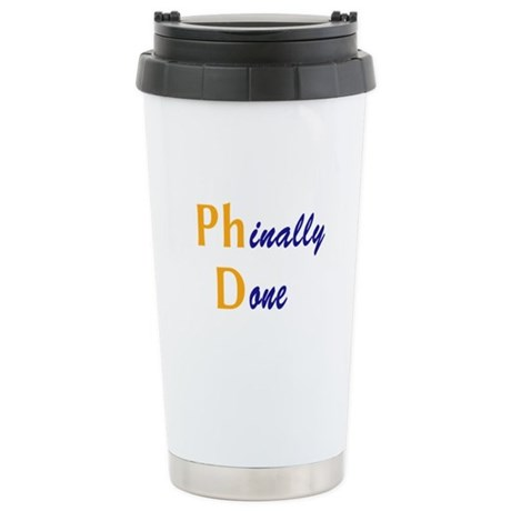 Phinally Done Stainless Steel Travel Mug