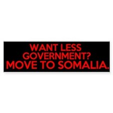 want less government move to somalia Car Sticker