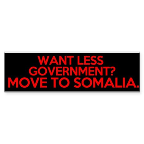 want less government move to somalia Sticker (Bump