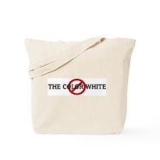 Anti THE COLOR WHITE Tote Bag